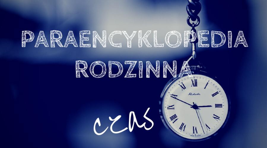 Paraencyklopedia – czas