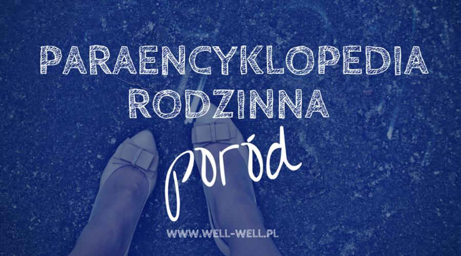 Paraencyklopedia rodzinna – poród