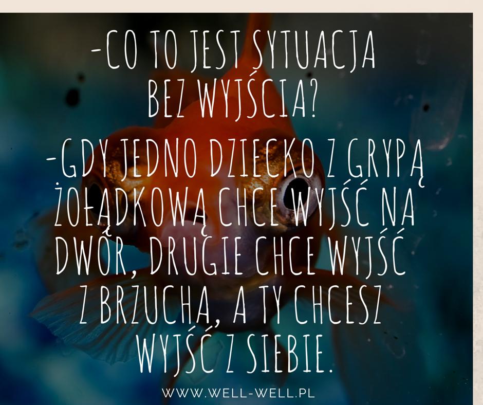 wyjść z siebie well-well.pl